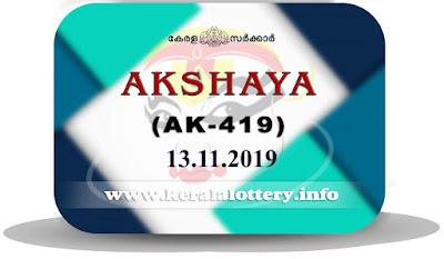 KeralaLottery.info, akshaya today result: 13-11-2019 Akshaya lottery ak-419, kerala lottery result 13-11-2019, akshaya lottery results, kerala lottery result today akshaya, akshaya lottery result, kerala lottery result akshaya today, kerala lottery akshaya today result, akshaya kerala lottery result, akshaya lottery ak.419 results 13-11-2019, akshaya lottery ak 419, live akshaya lottery ak-419, akshaya lottery, kerala lottery today result akshaya, akshaya lottery (ak-419) 13/11/2019, today akshaya lottery result, akshaya lottery today result, akshaya lottery results today, today kerala lottery result akshaya, kerala lottery results today akshaya 13 11 19, akshaya lottery today, today lottery result akshaya 13-11-19, akshaya lottery result today 13.11.2019, kerala lottery result live, kerala lottery bumper result, kerala lottery result yesterday, kerala lottery result today, kerala online lottery results, kerala lottery draw, kerala lottery results, kerala state lottery today, kerala lottare, kerala lottery result, lottery today, kerala lottery today draw result, kerala lottery online purchase, kerala lottery, kl result,  yesterday lottery results, lotteries results, keralalotteries, kerala lottery, keralalotteryresult, kerala lottery result, kerala lottery result live, kerala lottery today, kerala lottery result today, kerala lottery results today, today kerala lottery result, kerala lottery ticket pictures, kerala samsthana bhagyakuri