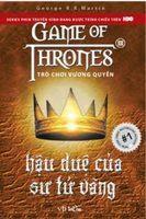 Trò Chơi Vương Quyền Tập 2A: Hậu Duệ Của Sư Tử Vàng - George R. R. Martin
