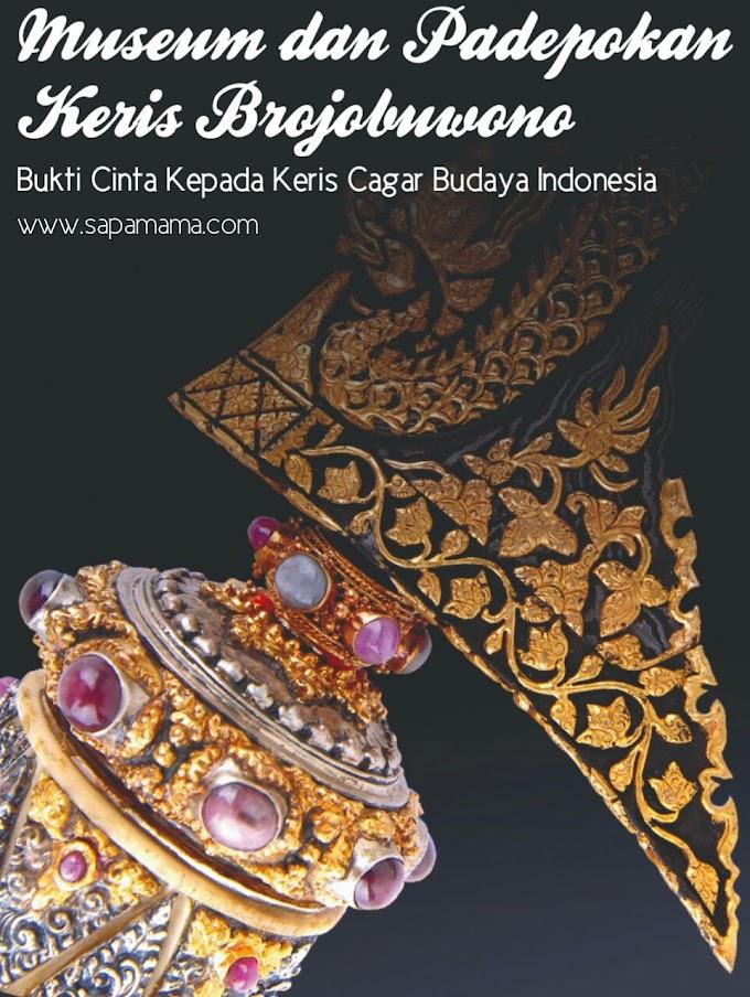 Museum dan Padepokan Keris Brojobuwono, Bukti Cinta Kepada Keris Cagar Budaya Indonesia