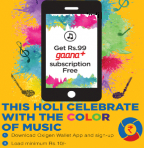 oxigen-wallet-holi-offer-free-gaana-subscription-on-adding-rs10