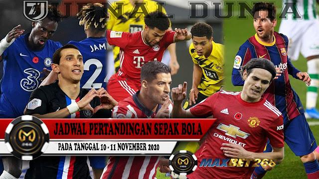 Jadwal Pertandingan Sepakbola Hari Ini, Selasa Tgl 10 - 11 November 2020