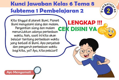 Kunci Jawaban Kelas 6 Tema 8 Subtema 1 Pembelajaran 2 www.simplenews.me