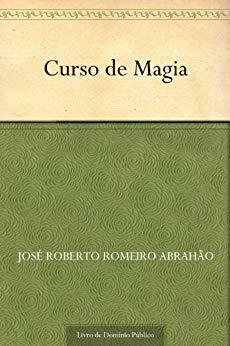 Curso de Magia - José Roberto Romeiro Abrahão