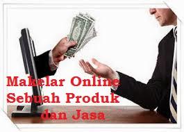 Makelar Online Sebuah Produk atau Jasa