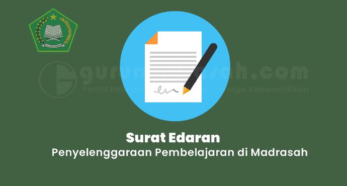 Penyelenggaraan Pembelajaran di Madrasah Tahun Pelajaran 2021/2022 pada Masa Pendemi