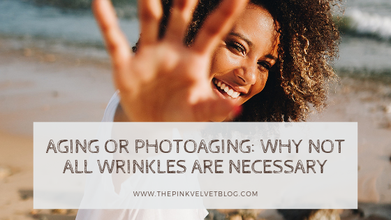 Aging or Photoaging: Why Not All Wrinkles Are Necessary