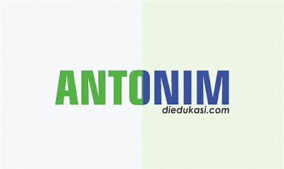 Pelajaran Bahasa Indonesia Antonim