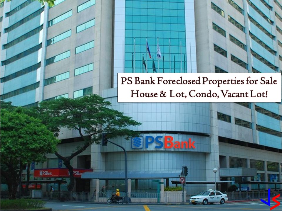 The following are foreclosed properties from Philippine Savings (PS) Bank this August 2018. So if you are looking for a vacant lot and house and lot, you may find your luck here! Who knows! Foreclosed properties are a good choice for a cost-conscious buyer. Real properties are a good investment because the value is getting bigger as the time goes by. So what are you waiting for? Keep scrolling down!  Note. Jbsolis.com is not affiliated nor connected with the PS bank. All information is taken from PS Bank Website and the purpose is for general information of the public.  Interested parties may directly contact the bank!  For Inquiries, Please contact Asset Sales Dept.  For PSBank Branches and MetroBank Group referrals 885-8208 loc. 8016  For Agent/Brokers - 885-8335  For Direct Buyers - 885-8208 loc. 8990  CALL or TEXT 0947-994-3644  Fax Number(s): 885-8368 (Alert to ASSET-SALES Dept.)  Website: www.psbank.com.ph  Email: jtdaval-santos@psbank.com.ph  cbzapata@psbank.com.ph  RCRodriguez@psbank.com.ph. Errors are unintended and do not constitute acts of misrepresentation or withholding of accurate property details and amount; and are subject to change without prior notice  mcavancena@psbank.com.ph   Group Email: assetsales@psbank.com.ph