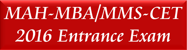 MAH-MBA-MMS-CET 2016 Management Entrance Exam