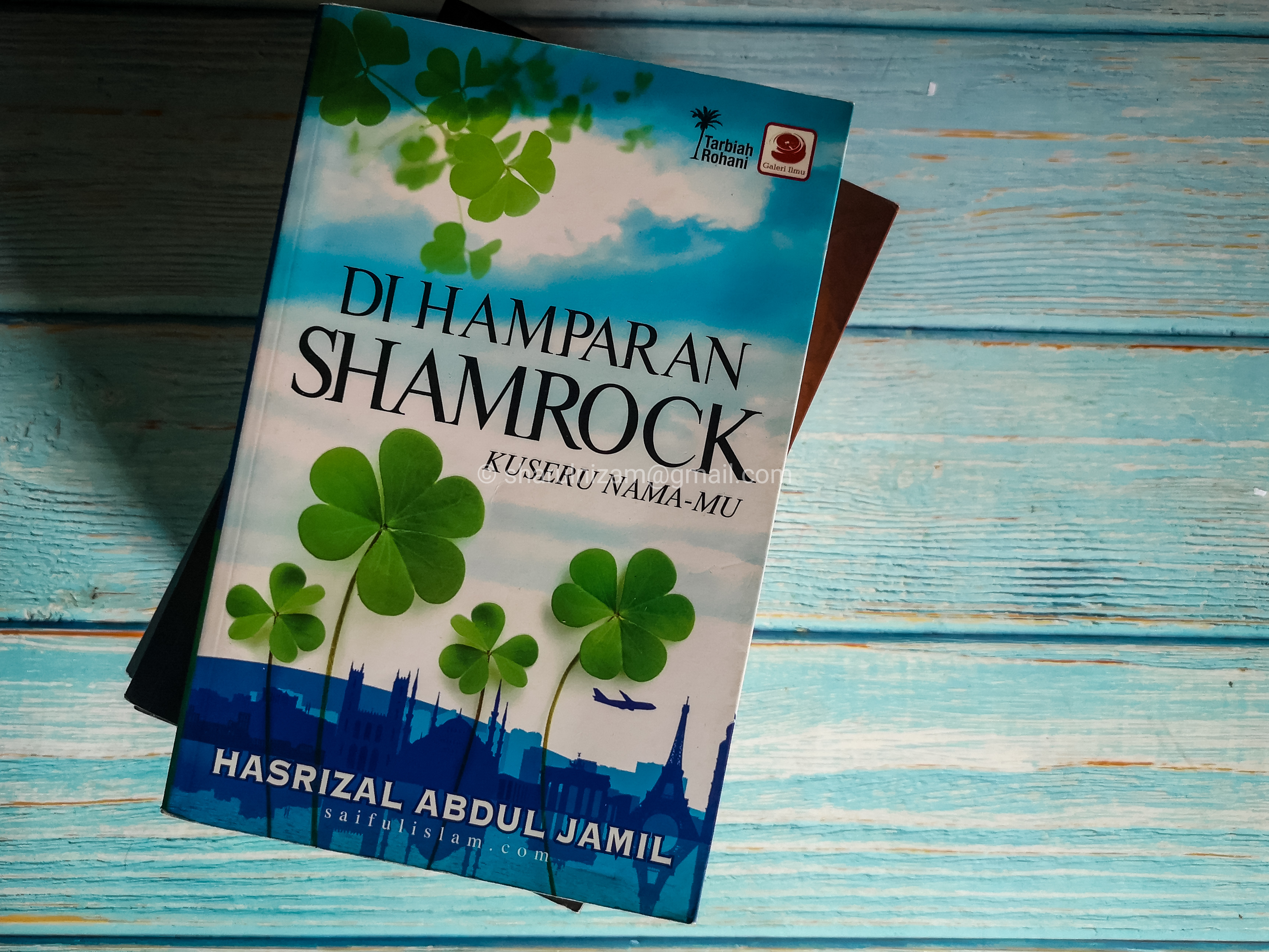 Di Hamparan Shamrock Ku Seru Nama-Mu  Oleh Ustaz Hasrizal Abdul Jamil