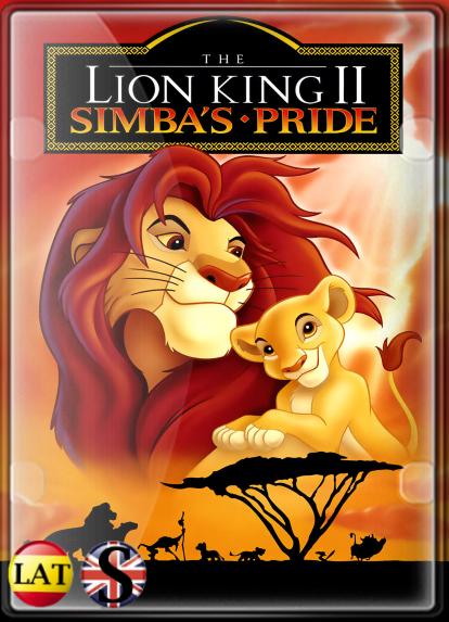 El Rey León II: El Reino de Simba (1998) HD 720P LATINO/INGLES