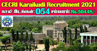 CECRI Karaikudi Recruitment 2021 54 Technical Assistant Posts