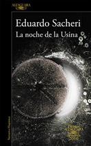 La noche de la Usina, Eduardo Sacheri