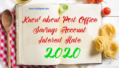 Know about Post Office Saving Account Interest Rate