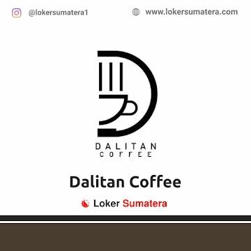 Lowongan Kerja Medan: Dalitan Coffee April 2021