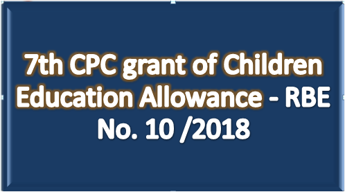 7th-cpc-children-education-allowance-rbe-no-10-2018-paramnews