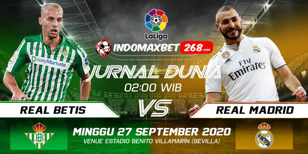 Prediksi Real Betis vs Real Madrid 27 September 2020 Pukul 02:00 WIB