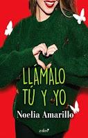Llámalo tú y yo 5, Noelia Amarillo