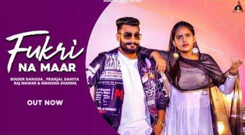 Fukri Na Maar Lyrics in Hindi, Raj Mawer, Manisha Sharma