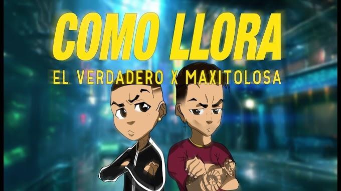 MAXI TOLOSA FT EL VERDADERO - COMO LLORA