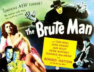 The Brute Man una película dirigida por Jean Yarbrough y protagonizada por Rondo Hatton