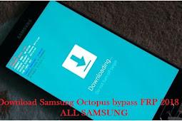 Download Samsung Octopus bypass FRP 2018 | ALL SAMSUNG