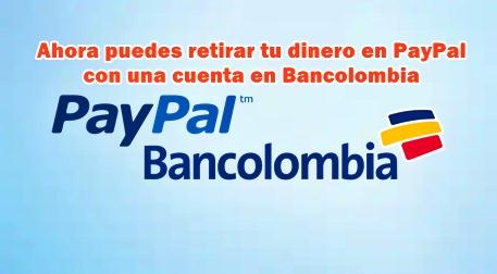 Retirar dinero de PayPal por Bancolombia