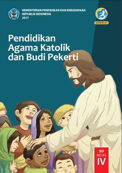 Buku Siswa Pendidikan Agama Katolik Kelas 4 Revisi 2017 Kurikulum 2013