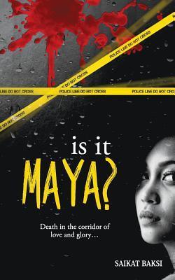 'Is It Maya?' By Saikat Baksi: Book Review