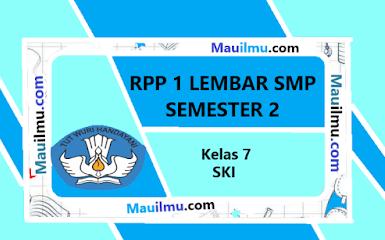 https://www.mauilmu.com/2020/11/rpp-1-lembar-ski-kelas-7-semester-genap.html