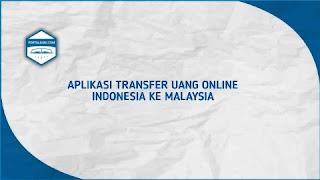 kirim uang indonesia ke malaysia