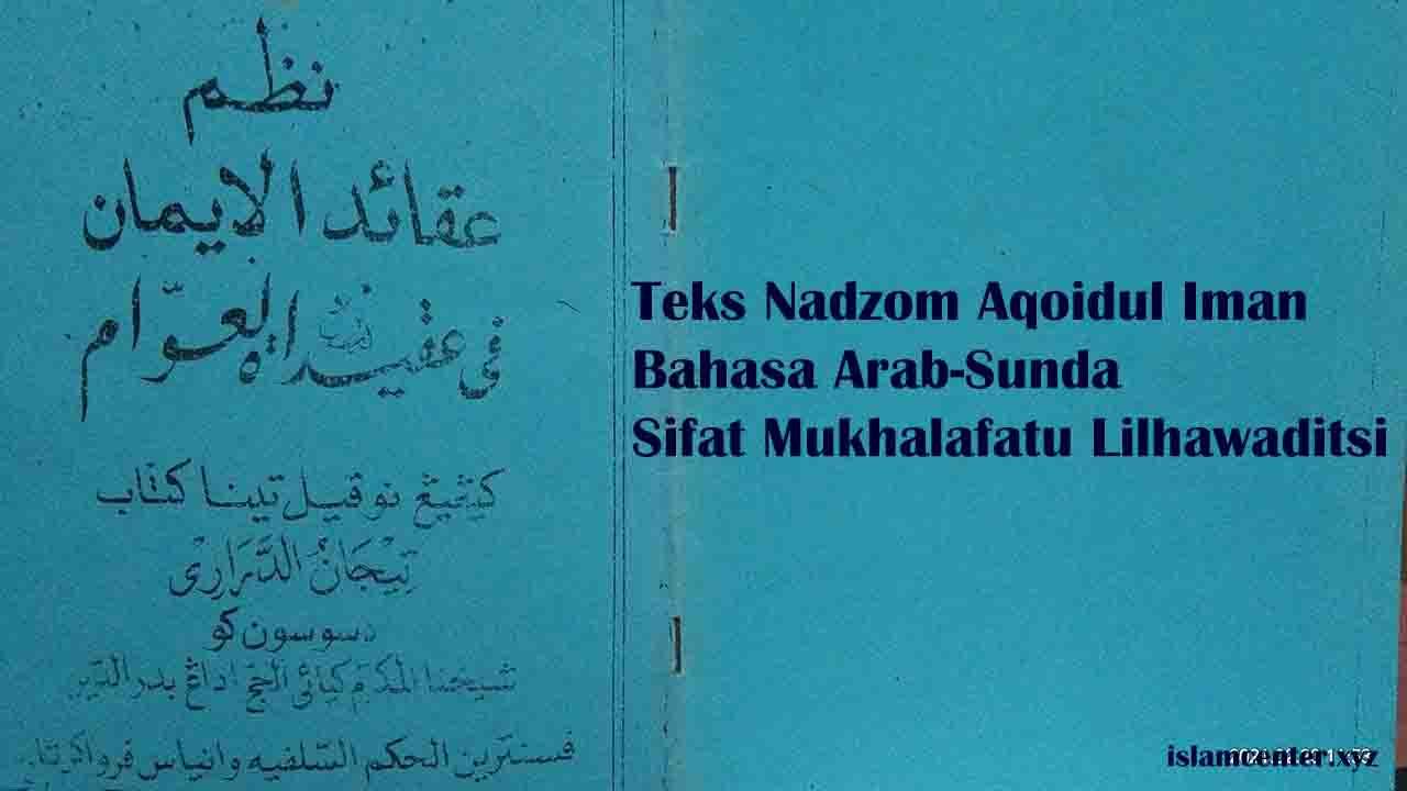 Teks Nadzom Aqoidul Iman Sunda Sifat Mukhalafatu Lil Hawaditsi