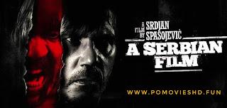 A Serbian Film (2010) 18+ Serbian BluRay UNCUT 480p & 720p GDrive Download | 400MB & 950MB