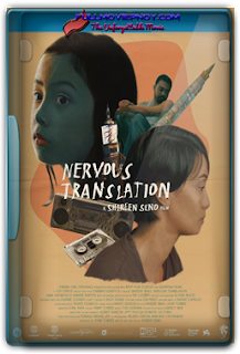 Nervous Translation (2017) Full Movie pinoy