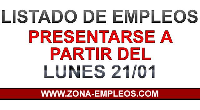 LISTA DE EMPLEOS PARA PRESENTARSE A PARTIR DEL 21/01