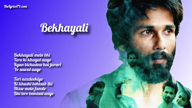 Bekhayali Mein Bhi Tera Hindi Song Lyrics - Sachet Tandon