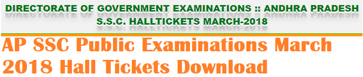 AP SSC (10th Class) Public Examinations March/April 2018 Hall Tickets(Admit Cards) Download from Bseap