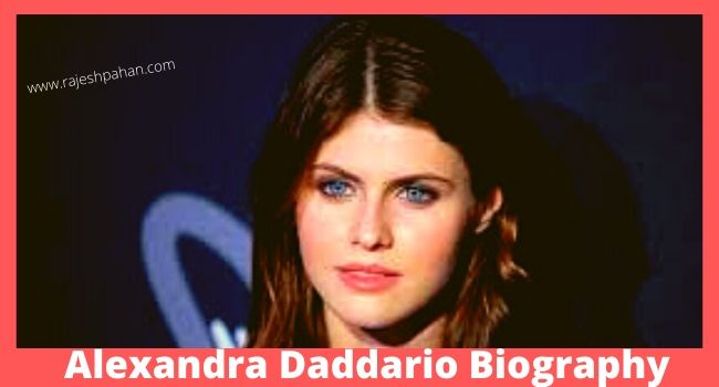 Alexandra Daddario Biography