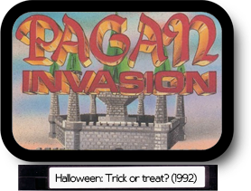 Pagan Invasion - vol.1: Halloween, trick or treat? (1992)