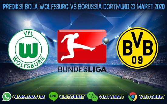 Prediksi Skor Wolfsburg vs Borussia Dortmund 23 Maret 2020