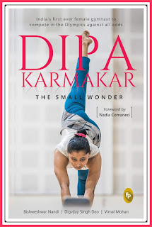 Deepa Karmakar: The Small Wonder 'book