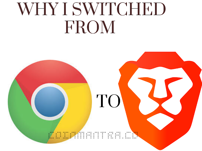 Why I switched from Google chrome to Brave browser