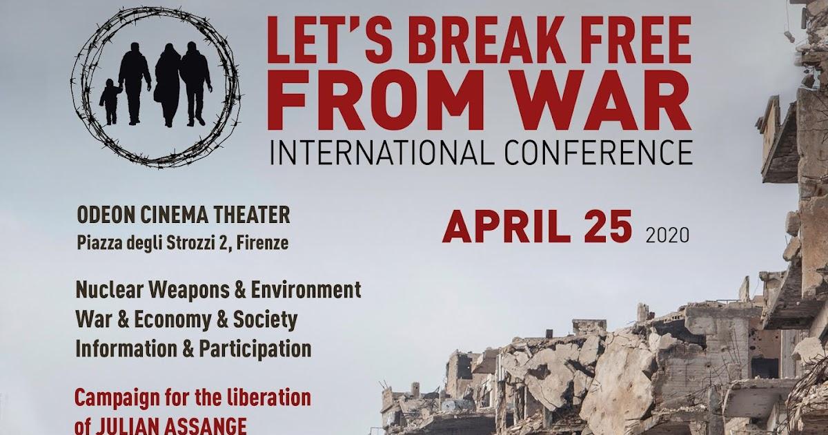 Resultado de imagem para pictures of LET'S BREAK FREE FROM WAR INTERNATIONAL CONFERENCE -- APRIL 25, 2020