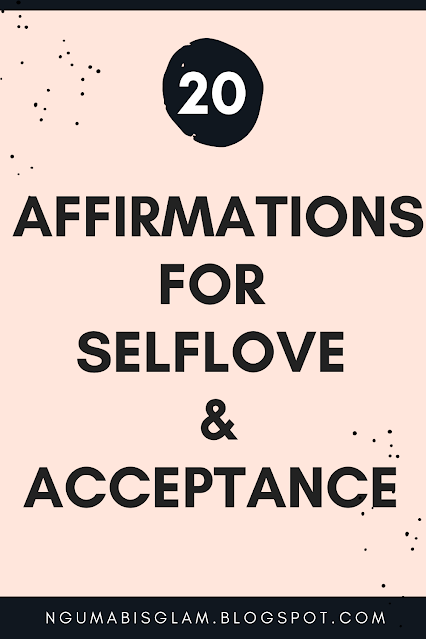 20 Affirmations For Selflove & Acceptance