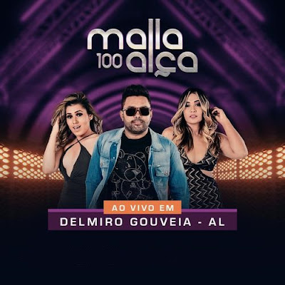 Malla 100 Alça - Delmiro Gouveia - AL - Dezembro - 2019