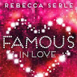 Book Review: Famous in Love by Rebecca Serle
