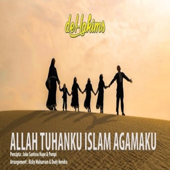 deHakims - Allah Tuhanku Islam Agamaku Mp3