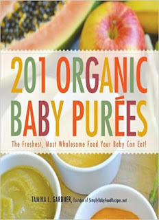 201 Organic Baby Purees: The Freshest, Most Wholesome Food Your Baby