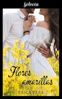Flores amarillas, Erica Vera