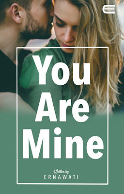 You Are Mine by Ernawati Pdf